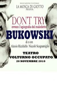 Don't Try - ovvero, l'agiografia del maledetto Bukowski